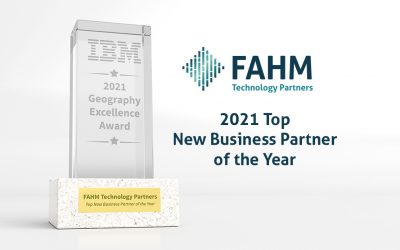 FAHM Technology Partners Wins 2021 IBM Geography Excellence Award for 2021 Top New Business Partner of the Year